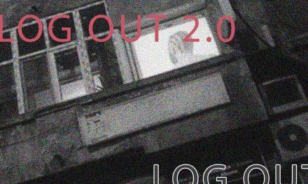 Proiectul LOG OUT 2.0 @ ETAJ – artist run space București