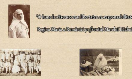 """Expoziție online """"O lume la răscruce sau libertatea ca responsabilitate. Regina Maria a României pe frontul Marelui Război"""" @ Muzeul Naţional Cotroceni"""