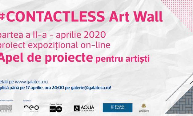 Apel de Proiecte: #Contactless Art Wall/ Galateca proiect on-line/ aprilie 2020
