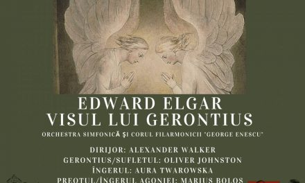 """Oratoriul """"Visul lui Gerontius"""" de EdwardElgar, difuzat online de Filarmonica """"George Enescu"""""""