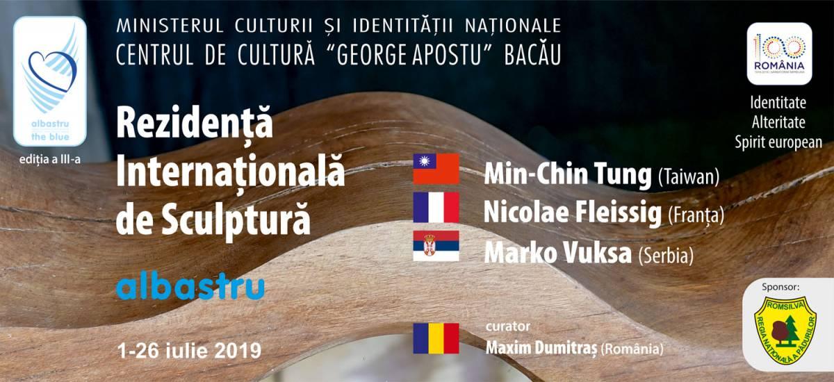 """Centrul de Cultură """"George Apostu"""" continuă prezentarea Rezidenței Internaționale de Sculptură – """"Albastru"""" (2017-2019)"""
