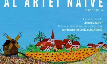 """""""Salonul de primăvară al Artei naive"""", ediția a XXIX-a @ Centrul de Cultură """"George Apostu"""" Bacău"""