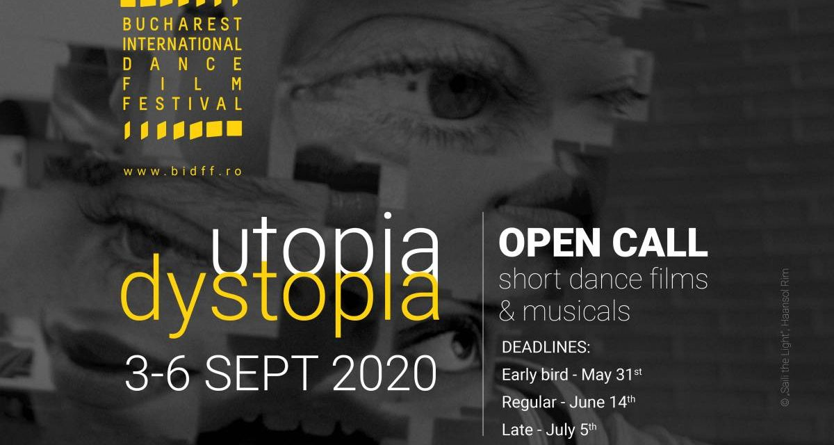 Open Call for Shorts – dance films, musicals, animations – Bucharest International Dance Film Festival (September 3 – 6, 2020)
