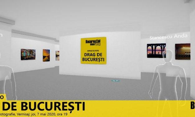 """Expoziția virtuală de fotografie """"Drag de București"""""""