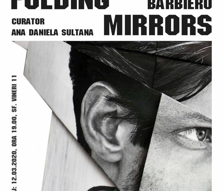 """Expoziție Georgian Bărbieru, """"Folding Mirrors"""" @ Atelier 030202, București"""
