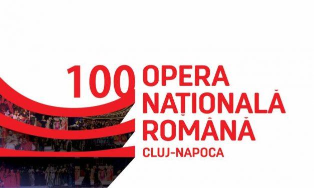 Opera Națională Română din Cluj-Napoca sărbătorește 100 de ani