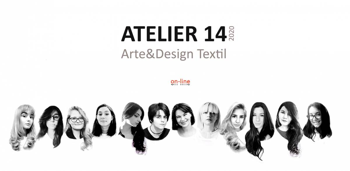 Atelier 14/ on-line/ Arte&Design textil/ 2020
