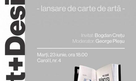 Pavel Șușară: de la Pallady la Brâncuși – lansare de carte la Art+Design, Iași