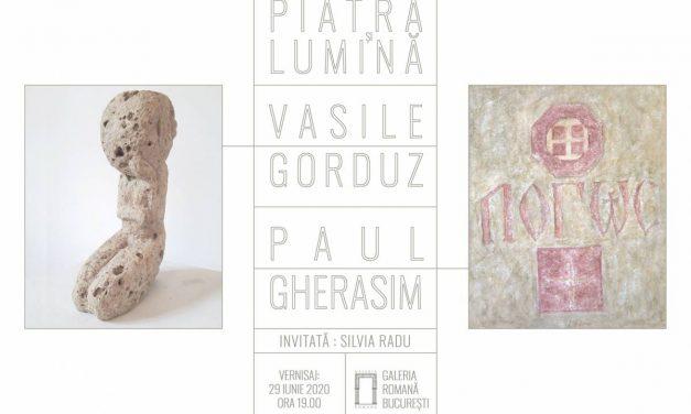 """Expoziţie Paul Gherasim şi Vasile Gorduz """"Piatră şi Lumină"""" @ Galeria Romană, București"""