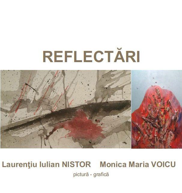 """Expoziție """"Reflectări"""" Monica Voicu și Laurențiu Nistor @ Galeriile de Artă din Focșani"""