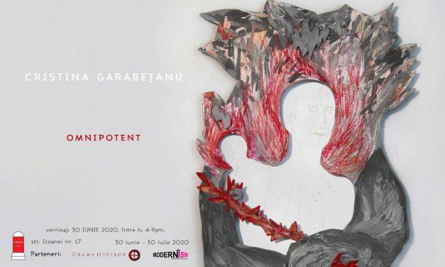 """Expoziție Cristina Garabețanu, """"Omnipotent"""" @ Galeria LABORNA, București"""
