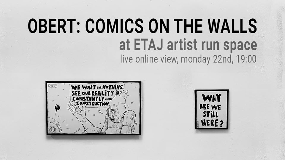 Obert:Comics on the walls // Robert Obert @ E T A J artist-run space