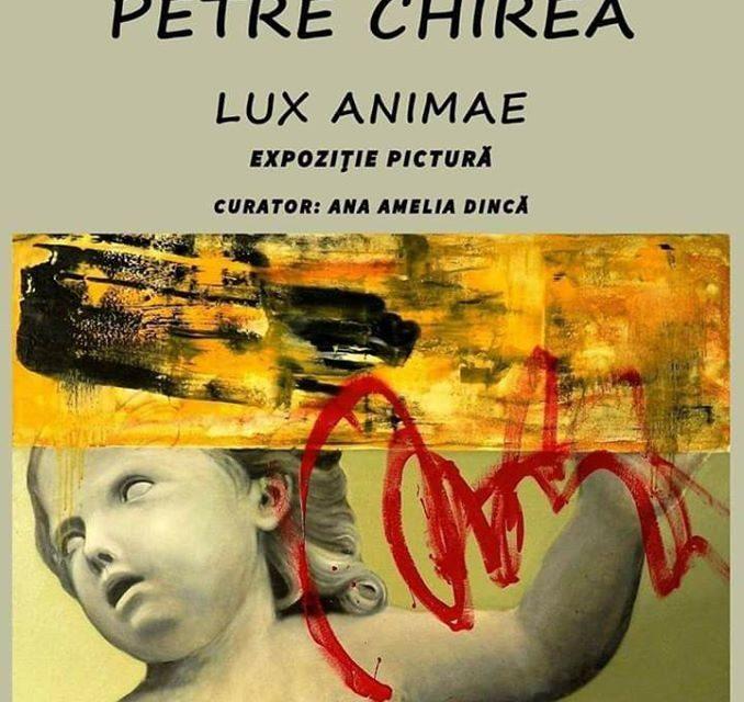 """Expoziție Petre Chirea """"Lux animae"""" @ Galeriile Arcadia, Centrul Cultural """"Ionel Perlea"""", Slobozia"""