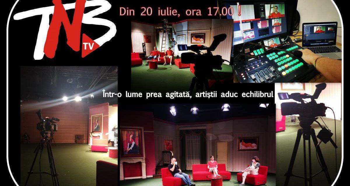 Din 20 iulie va invitam on-line, pe TNB-TV!