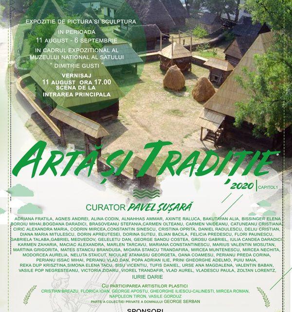 """Expoziția""""Artă și Tradiție 2020"""" @ Muzeul Național al Satului """"Dimitrie Gusti"""""""
