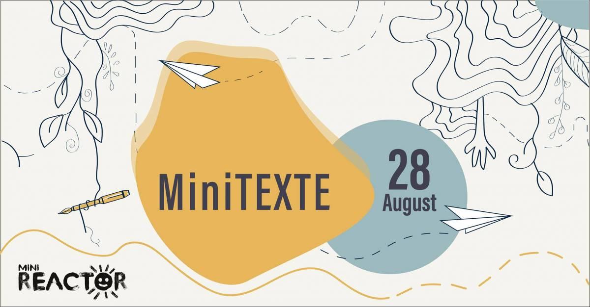 MiniREACTOR lansează apelul de înscriere pentru MiniTEXTE. Cuvinte de copii