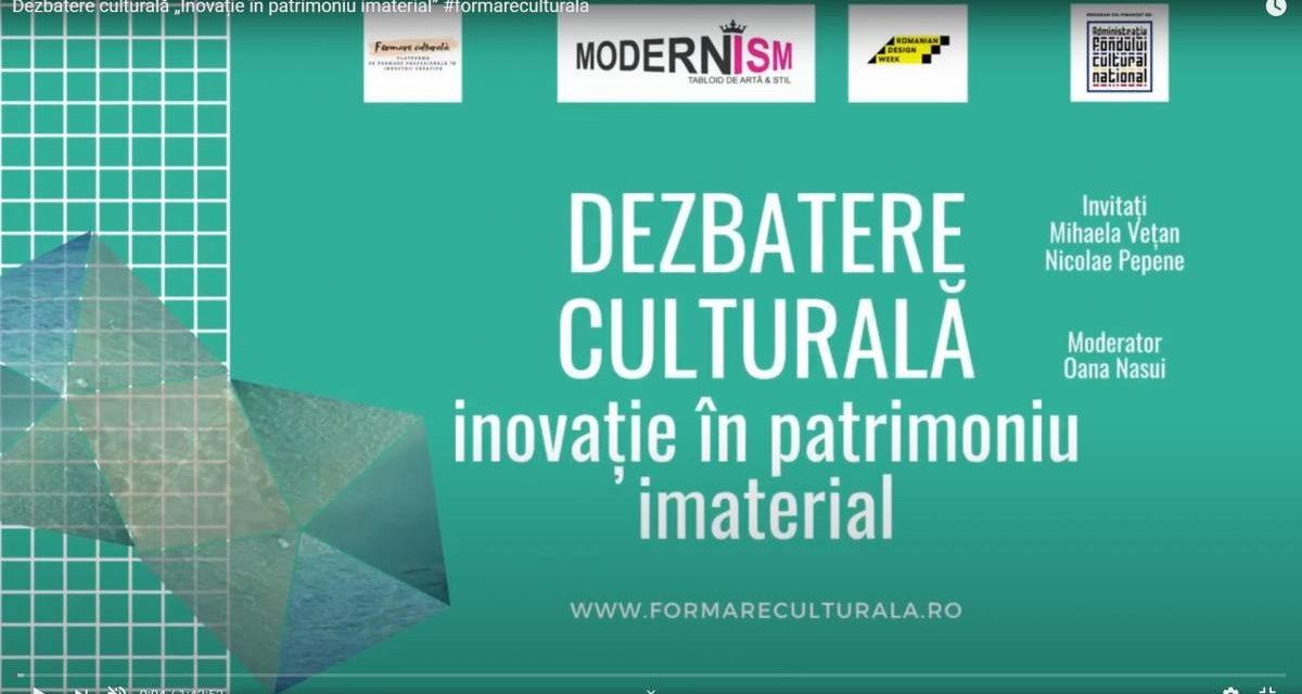 """Dezbatere culturală """"Inovație în patrimoniu imaterial"""" este organizată de platforma #formareculturala"""