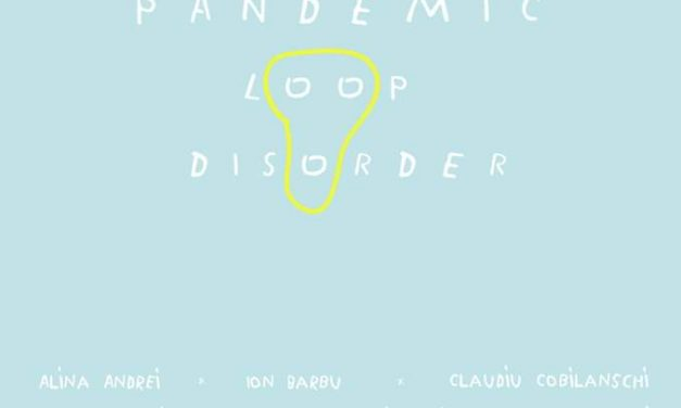 """Expoziție """"PANDEMIC LOOP DISORDER"""" @ Diptych Art Space, București"""