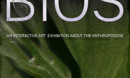 Expoziție BIOS explorarea și transpunerea în creații de artă digitală și interactivă a fenomenului Antropocen @ Galateca, București