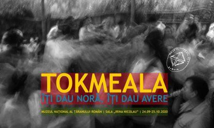 """Expoziție multimedia  """"Tokmeala. Îți dau noră, îți dau avere"""" @ Muzeul Național al Țăranului Român"""
