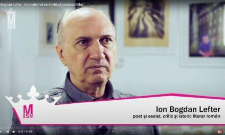 Ion Bogdan Lefter – Comunismul pe înțelesul corporatiștilor