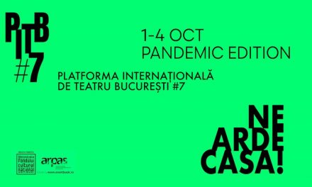 Platforma Internațională de Teatru București #7 : 1-4.10.2020