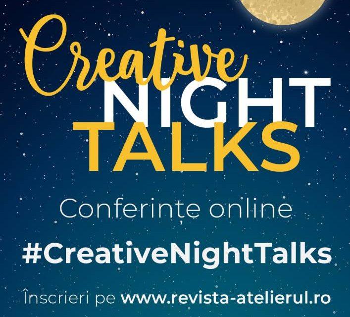 Conferinţele Creative Night Talk continuă în luna septembrie 2020