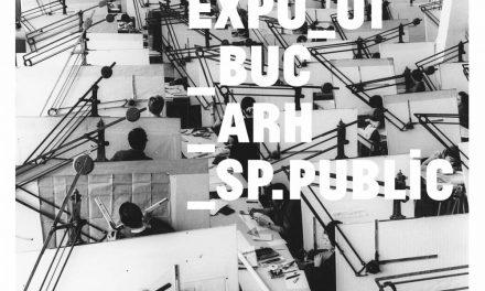 Deschidere expoziție: EXPO_01_BUC_ARH_SP.PUBLIC, Selecție din Colecția de imagini Mihai Oroveanu @ Salonul de proiecte, București