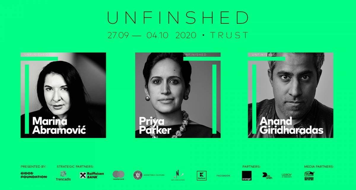 Începe UNFINISHED 2020<br>Peste 60 de speakeri, din 21 de țări din întreaga lume, în conversații, performance-uri și workshopuri despre încredere