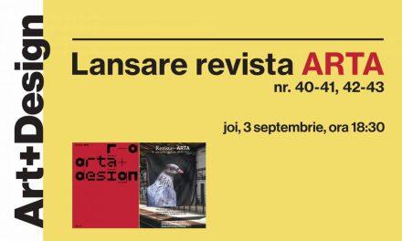 Lansare Revista Arta (nr. 40-41 și 42-43) @ Art+Design, Iași