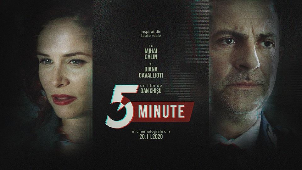 """""""5 Minute"""", un film de Dan Chișu, lansat oficial în 20 noiembrie"""