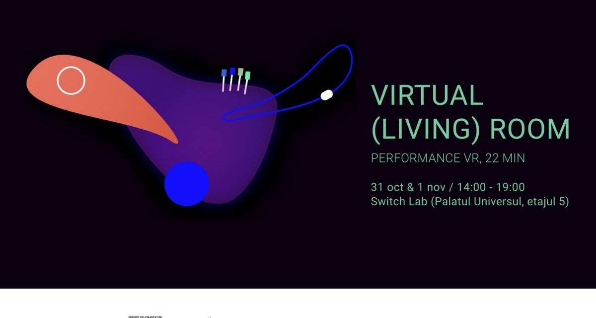 virtual (living) room – un performance VR inedit – și alte experiențe performative, în programul Tangaj Dance din această toamnă