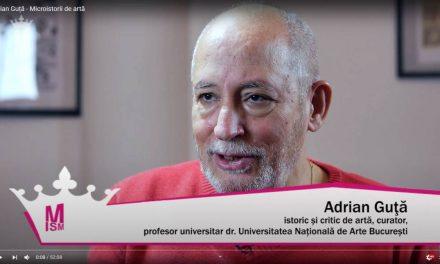 Adrian Guță – Microistorii de artă