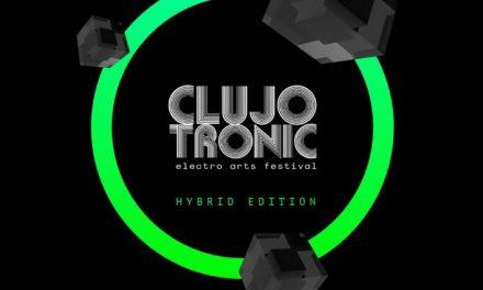 Clujotronic – Electro Arts Festival | Hybrid edition