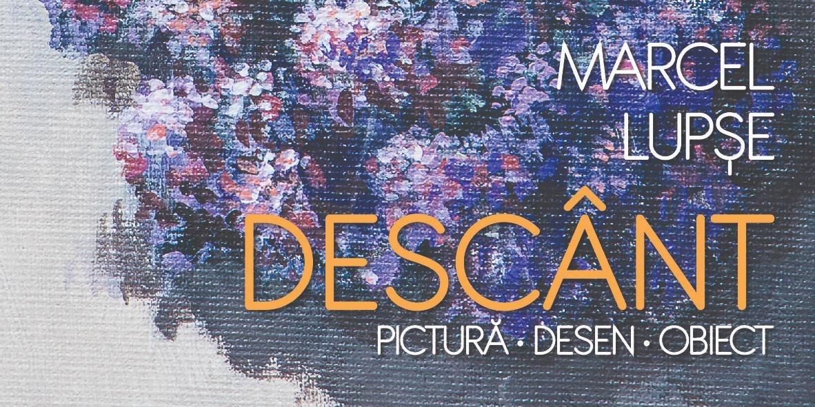"""expoziția""""DESCÂNT"""" – Pictură / Desen / Obiect, aartistului Marcel Lupșe @ Muzeul Național al Literaturii Române"""