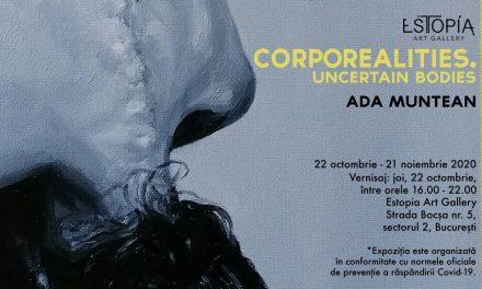 "expozițiaADA MUNTEAN ""Corporealities. Uncertain Bodies"" @ Galeria Estopia, București"