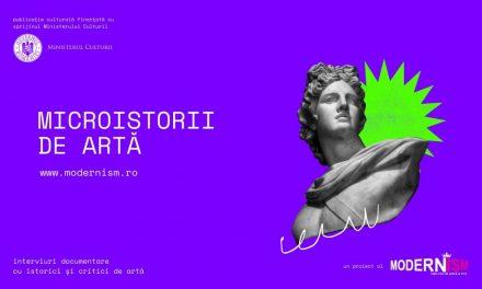 Microistorii de artă – o producție Modernism.ro
