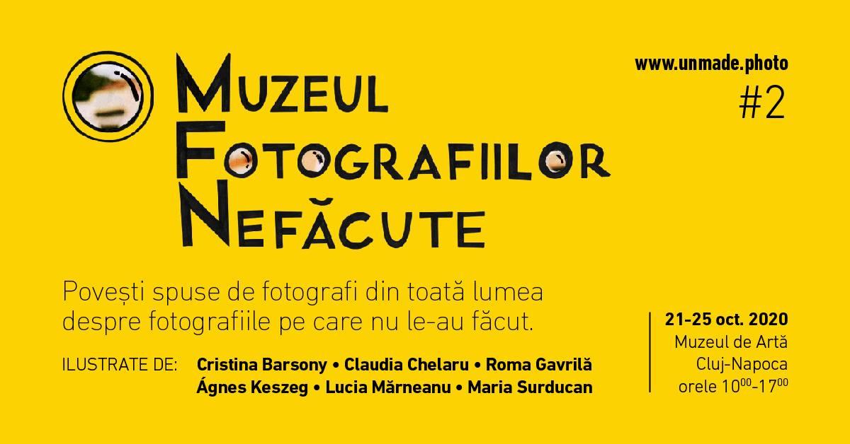 Muzeul Fotografiilor Nefăcute #2 @ Muzeul de Artă Cluj-Napoca