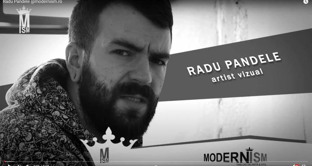 Radu Pandele, perioada alb negru – modernism.ro