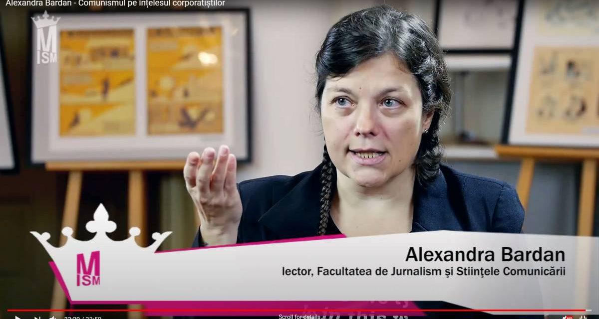 Alexandra Bardan – Comunismul pe înțelesul corporatiștilor