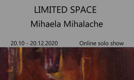 """Mihaela Mihalache, """"Limited space"""" online solo show artyourself-studio.com, New York"""