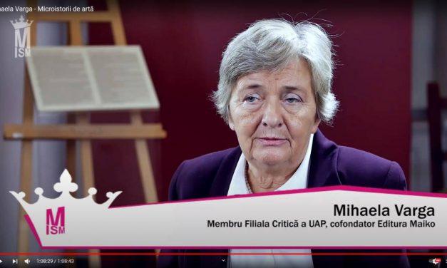Mihaela Varga – Microistorii de artă