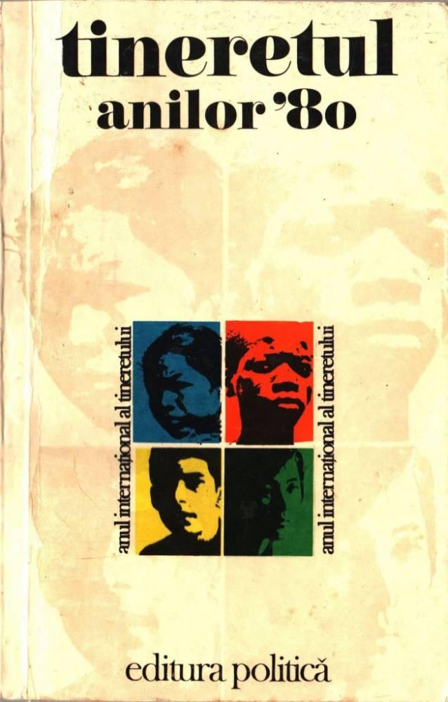 Tineretul anilor 80, Editura Politica, 1985