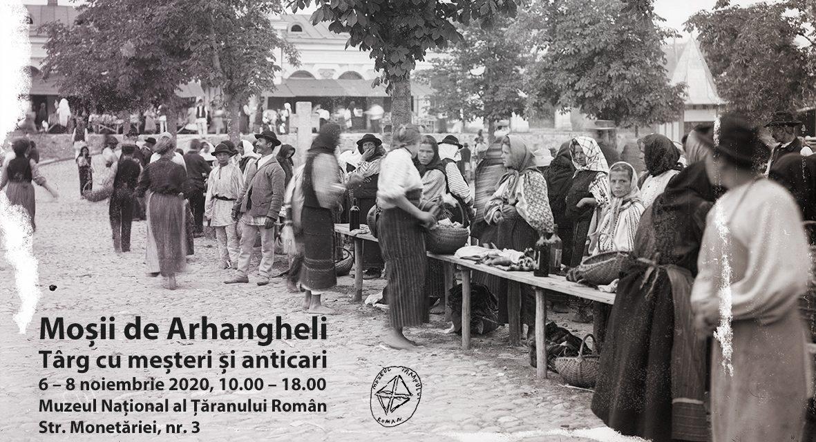 Moșii de Arhangheli – Târg cu meșteri și anticari @ Muzeul Național al Țăranului Român