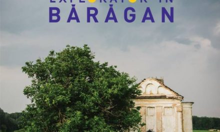 """Itinerama – """"Explorator în Bărăgan"""" – Primul ghid turistic multimedia dedicat regiunii Bărăganului"""