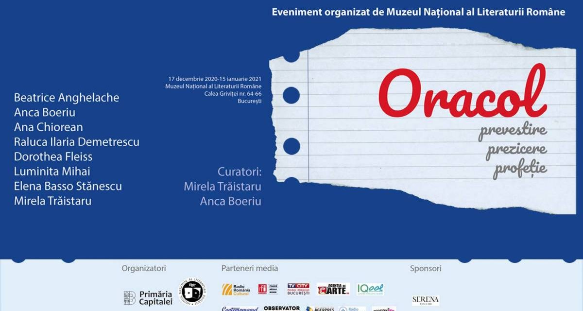"EXPOZIȚIE ""ORACOL, PREVESTIRE, PREZICERE, PROFEȚIE"" @ Muzeul Național al Literaturii Române"