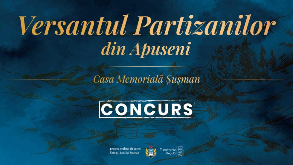 """Concurs de design grafic campania ,,Versantul Partizanilor din Apuseni –Casa Memorială Șușman"""""""