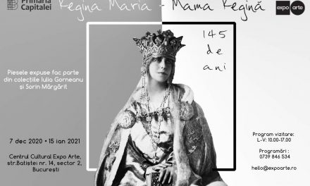 Centrul Cultural Expo Arte organizează expoziția Regina Maria – Mama Regină