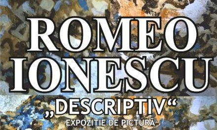 """Expoziție de pictură """"Descriptiv"""" Romeo Ionescu @ Galeria de Artă """"N. Tonitza"""", Iași"""