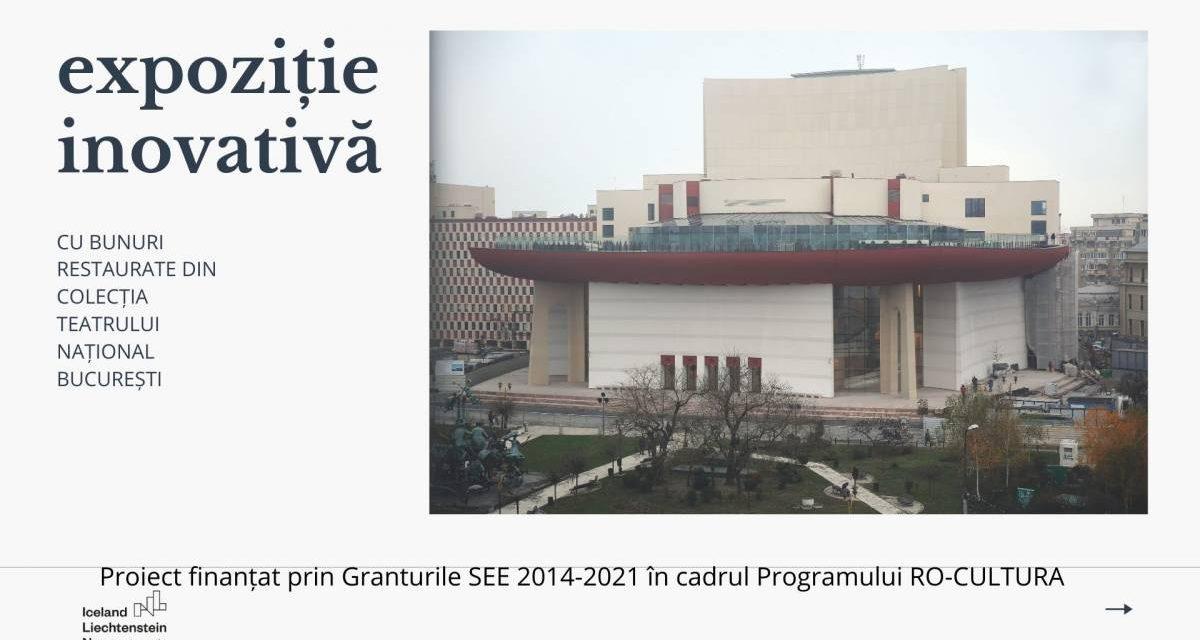 """""""Expoziție inovativă cu bunuri restaurate din colecția Muzeului Teatrului Național București"""""""